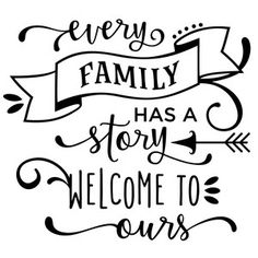 Silhouette Design Store: every family has a story phrase Silhouette Cameo Projects, Silhouette Design, Mom Quotes, Family Quotes, Sign Quotes, Wood Burning Patterns, Colouring Pages, Coloring, Text Style