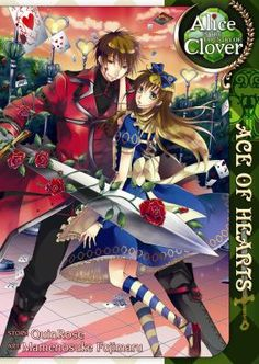 Alice in the country of Clover : ace of hearts / story, QuinRose ; art, Mamenosuke Fujimaru