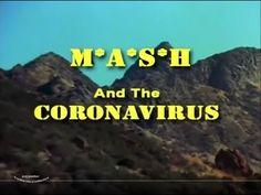 Mash and the Coronavirus - YouTube #HaHa