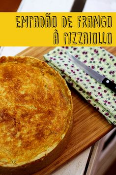 Empadão de frango à pizzaiollo - cozinha pequena
