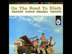 ▶ ON THE ROAD TO ELATH - SONGS OF THE NEGEV-GUELA GILL - YouTube