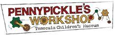 FREE entrance to Pennypickle's Workshop ~ Temecula's Children's Museum - Temecula Qponer ~ Blogs!