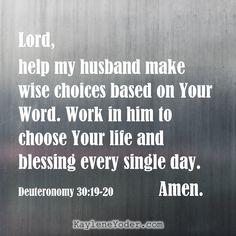 A Prayer for Your Husband to Make Good Choices - #scriptureprayer #marriageprayer #40prayers #kayleneyoder