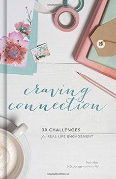 Craving Connection: 30 Challenges for Real-Life Engagemen... https://www.amazon.com/dp/143364567X/ref=cm_sw_r_pi_dp_x_sCB3ybCBHT6FM