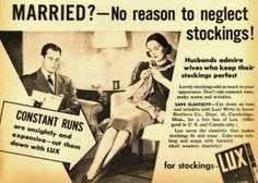 Married? No reason to neglect your stockings, Ladies.