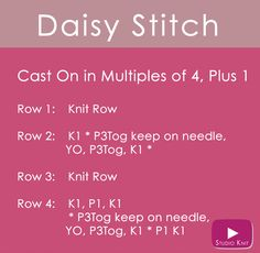 How to Knit the Daisy Flower Stitch Easy Free Knitting Pattern with Studio Knit Beginner Knitting Patterns, Knitting Stiches, Knitting Charts, Easy Knitting, Knitting For Beginners, Loom Knitting, Knitting Projects, Knit Stitches, Knitting Ideas