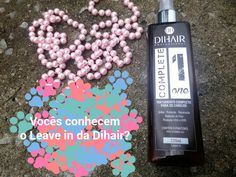 Mineira Chique: LEAVE IN- DIHAIR