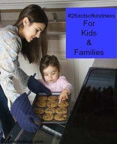 #26actsofkindness for Kids and Families to Show to Others