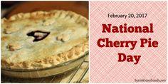 Happy National Cherry Pie Day!