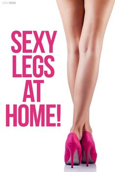 Here's your perfect at home workout to get those legs in shape for summer.