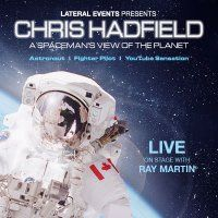 CHRIS HADFIELD - Thu 20 August, 2015 In conversation with Ray Martin
