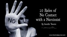 10 Rules Of No Contact With A Narcissist - http://themindsjournal.com/10-rules-no-contact-narcissist/