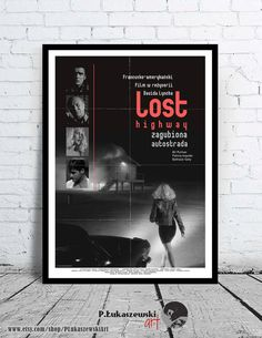 LOST HIGHWAY - David Lynch - cult / classic alternative movie poster / print [ Patricia Arquette , Bill Pullman , Balthazar Getty ]