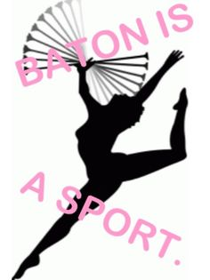 baton twirling | My life | my friend says if it isnt a sport id like to see u do half the stuff i do