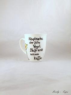 Tasse früher Vogel Spruch auf edler Tasse  von Lovely-Cups   auf DaWanda.com