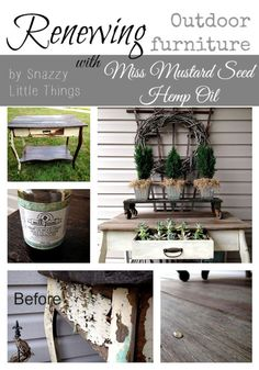 Renewing or winterizing outdoor wooden furniture using Miss Mustard Seed's HEMP OIL.  By SnazzyLittleThings.com