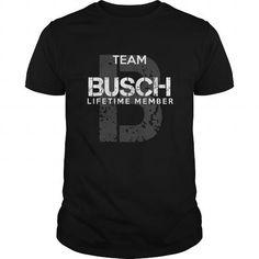 cool BUSCH T-shirt Hoodie - Team BUSCH Lifetime Member Check more at http://onlineshopforshirts.com/busch-t-shirt-hoodie-team-busch-lifetime-member.html