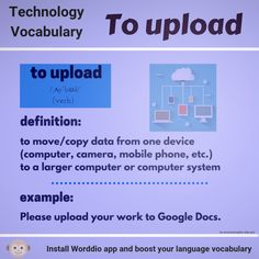 Daily English tips with Worddio. Share with your friends and help them to learn more than 30 languages! Download Worddio app and boost your vocabulary!  Technology Vocabulary, English Tips, New Words, Languages, Something To Do, App, Learning, Friends, Idioms