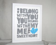 I belong with you - Lumineers inspired  Typography Posters and Prints, Raw Art Letterpress, Wall Art, Wedding,