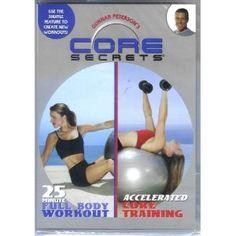 Core Secrets: 25 Minute Full Body Workout / Accelerated Core Training --- http://www.amazon.com/Core-Secrets-Workout-Accelerated-Training/dp/B000M2AF2O/?tag=lovyoupet0e-20