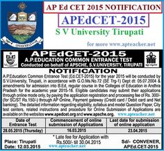 AP Ed.CET-2015 Notification, Apply Online apedcet.org AP Ed.CET-2015 Notification Apply Online, apedcet.org, AP Education Common Education Entrance Test(Ed.CET-2015)  issued by the S V University, Tirupati, APSCHE,  Timetable ,Syllabus, Registration Fee,  Eligibility,  Schedule,   Two years B.Ed Course -2015,Andhra Pradesh  B.Ed Common Entrance Examination