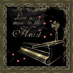 Love is Music to the Heart love music quote animated love quote gif piano music quote