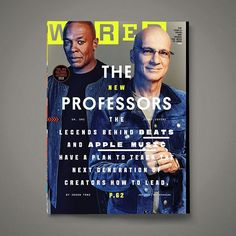 WIRED 23.09: The New Professors | Jimmy Iovine and Dr. Dre the industry legends behind Beats and Apple Music want to teach the next generation of creators how to lead. In our September issue we learn about their plan to do it. Also in this issue: The New Cultural Literacy. There are lots of things about living in the world today that they dont teach you in school. We're here to help! We give you all the people ideas and trends you need to know now. #WIRED2309 #WIRED (  Joe Pugliese | @joepug…