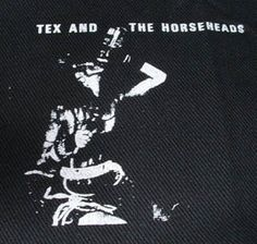 Tex and the Horseheads Patch $1.45 #punk #rock #music #clothing www.drstrange.com