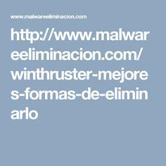 http://www.malwareeliminacion.com/winthruster-mejores-formas-de-eliminarlo