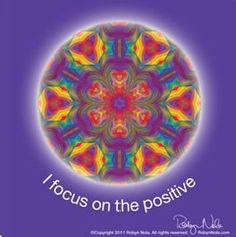 I focus on the positive. #affirmations