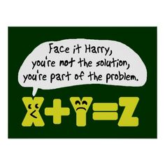 Very clever math joke Math Puns, Math Memes, Science Jokes, Maths, Funny Math Quotes, Grammar Jokes, Class Memes, Math Tutor, Math Teacher