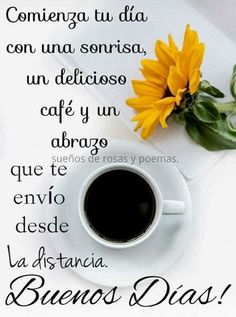 Good Morning Greetings Images, Good Morning Messages, Morning Prayers, Good Morning In Spanish, Good Morning Funny, Spanish Quotes, Spanish Phrases, Just Friends Quotes, Hello In Spanish