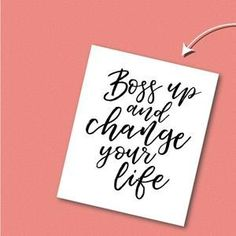 Lizzo quote, motivational quote, boss up, change your life, lizzo poster, lady boss, girl boss, empowerment art, feminist poster, wall art