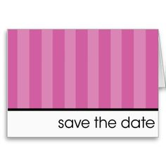 Save The Date - Pink Stripes Card