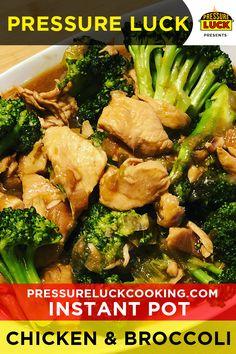 Instant Pot Chicken & Broccoli | Pressure Luck Cooking