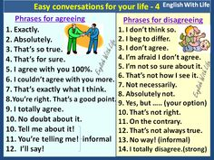 Easy conversations for your life 4 - Phrases for Agreeing. Phrases for Disagreeing.