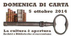 Biblioteche e Archivi da visitare nella Domenica di Carta. #DomenicadiCarta #Biblioteche #ArchividiStato