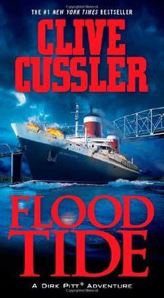 Flood Tide (Dirk Pitt, No. 14) by Clive Cussler, http://www.amazon.com/dp/1439148112/ref=cm_sw_r_pi_dp_KS25qb07FZ0RR