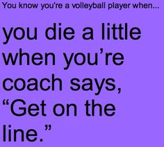 You know you're a volleyball player when... That is so true!!!