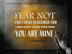 Fear Not Isaiah 43:1