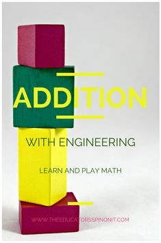 Addition, Engineering & Blocks: Build math addition towers with grade-schoolers to strengthen math and engineering skills in early STEM Ed.