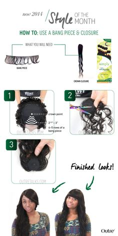 How To: Use a Bang Piece and Closure :http://www.outretalks.com/how-to-use-a-bang-piece-and-closure/