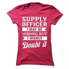 RESIDENT MANAGER I May Be Wrong But I Highly Doubt it T Shirts, Hoodies. Check price ==► https://www.sunfrog.com/No-Category/SUPPLY-OFFICER--Doubt-it-8085-HotPink-Ladies.html?41382 $21.99