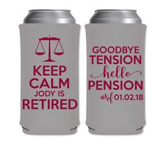 8.3oz Slim Can Coolers Lawyer Attorney Judge Retirement Party Favors | Keep Calm I'm Retired (4B) Justice | Mich/Red Bull | by ThatCustomShop on Etsy #thatcustomshop