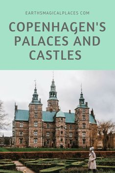 Denmark's capital: Copenhagen is full of castles and palaces. But which is the best to visit? Click on this post to find out!! #Travel #Europe #Denmark #Castle #Palace