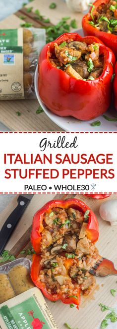A simple paleo + Whole30 dinner - grilled Italian sausage stuffed peppers are made with simple ingredients and have major flavor! Dinner in under 30 minutes with Applegate Organics Sweet Italian Sausages #ad