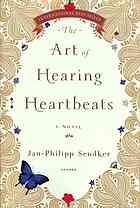 The art of hearing heartbeats : a novel  Author:  Jan-Philipp Sendker; Kevin Wiliarty  Publisher:  New York : Other Press, 2012.  Edition/Format: Book : Fiction :  Summary:  When a successful New York lawyer suddenly disappears without a trace, neither his wife nor his daughter Julia has any idea where he might be--until they find a love letter he wrote many years ago to a Burmese woman they have never heard of. Intent on solving the mystery and coming to terms wi
