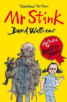 [Free eBook] Mr Stink Author David Walliams and Quentin Blake, Quentin Blake, Roald Dahl, Got Books, Books To Read, David Walliams Books, Chapter Books, Book Photography, Free Reading, Reading Online