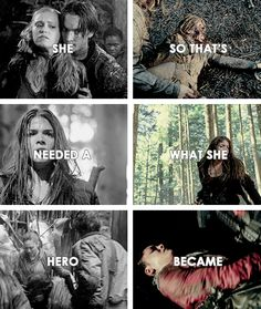 She Needed A Hero So That's What She Became - Clarke Griffin, Octavia Blake and…