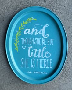 And Though She Be But Little handpainted metal tray by BelleMaisonMarket on Etsy